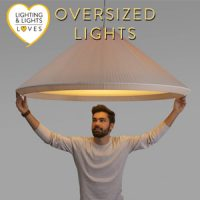 Oversized Lights | Lighting and Lights UK