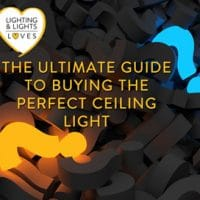 Ceiling Light Guide by Lighting and Lights UK