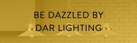 Be Dazzled By DAR Lighting